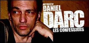 INTERVIEW DE DANIEL DARC