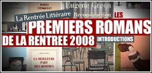 LES PREMIERS ROMANS DE LA RENTREE 2008
