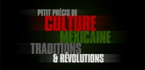 PETIT PRECIS DE CULTURE MEXICAINE