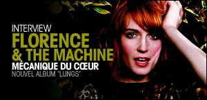 INTERVIEW DE FLORENCE AND THE MACHINE