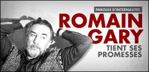 ROMAIN GARY TIENT SES PROMESSES