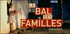 LE BAL DES FAMILLES