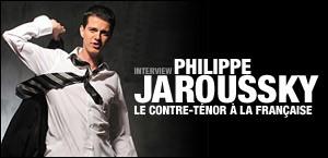 INTERVIEW DE PHILIPPE JAROUSSKY