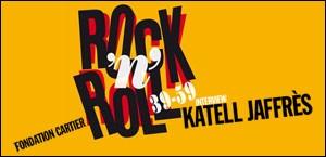 ROCK'N'ROLL 39-59 A LA FONDATION CARTIER