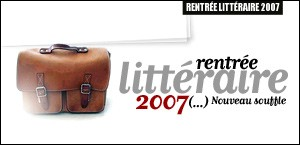 RENTREE LITTERAIRE 2007