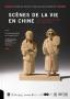 Scènes de la vie en Chine. Les figurines en bois de T'ou-Sè-Wè