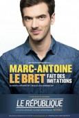 Marc-Antoine Le Bret fait des imitations