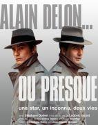 Alain Delon, ou presque