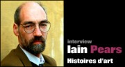 INTERVIEW DE IAIN PEARS