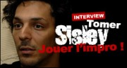 INTERVIEW DE TOMER SISLEY