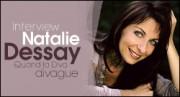INTERVIEW DE NATALIE DESSAY