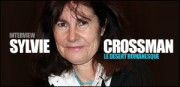 INTERVIEW DE SYLVIE CROSSMAN