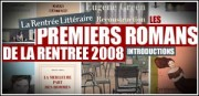 LES PREMIERS ROMANS DE LA RENTREE 2008