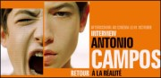 INTERVIEW D'ANTONIO CAMPOS