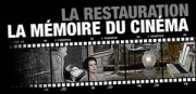 LA RESTAURATION DES FILMS