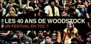 LES 40 ANS DE WOODSTOCK