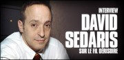 INTERVIEW DE DAVID SEDARIS