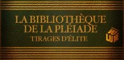 LA BIBLIOTHEQUE DE LA PLEIADE