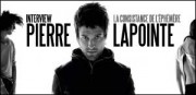 INTERVIEW DE PIERRE LAPOINTE