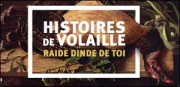 HISTOIRES DE VOLAILLE