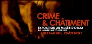 EXPOSITION CRIME ET CHATIMENT AU MUSEE D&#039;ORSAY