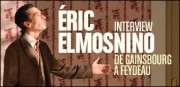 INTERVIEW D'ÉRIC ELMOSNINO