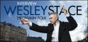 INTERVIEW DE WESLEY STACE