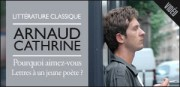 ARNAUD CATHRINE , POURQUOI AIMEZ-VOUS &#039;LETTRES  UN JEUNE POETE&#039; ?