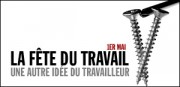 1er MAI : LA FTE DU TRAVAIL