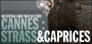 CANNES : STRASS ET CAPRICES