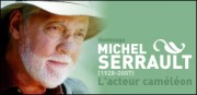 HOMMAGE A MICHEL SERRAULT
