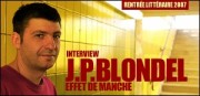 INTERVIEW DE JEAN-PHILIPPE BLONDEL