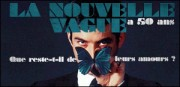 LA NOUVELLE VAGUE A 50 ANS