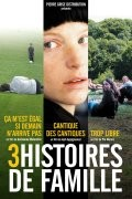3 histoires de famille