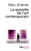 La querelle de lart contemporain