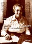 Une vie de correspondances (1938-1988)