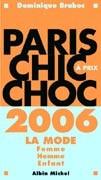 Paris chic à prix choc 2006