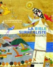 La bible surraliste de Gisle Prassinos