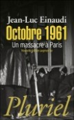 Octobre 1961. Un massacre à Paris