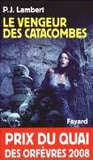 Le Vengeur des catacombes
