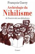Archéologie du Nihilisme