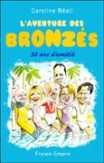 LAventure des Bronzs