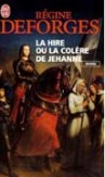 La Hire ou la colre de Jehanne