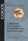 Comment Ivan Ivanovitch se brouilla avec Ivan Nikiforovitch